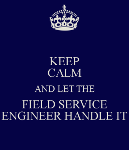 keep-calm-and-let-the-field-service-engineer-handle-it-4
